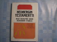 Hedbergin testamentti, neljä kultajyvää uskon salaisuuden etsijälle, Fredrik Gabriel Hedberg