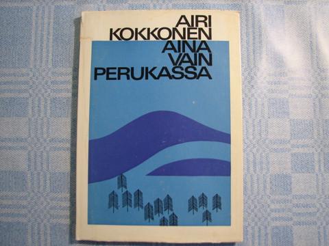 Aina vain Perukassa, Airi Kokkonen, 2