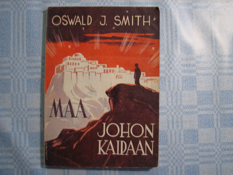 Maa johon kaipaan, Oswald J. Smith