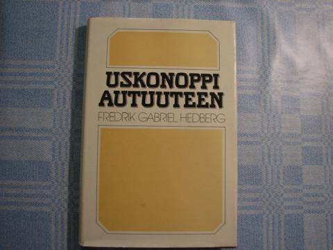 Uskonoppi autuuteen, Fredrik Gabriel Hedberg