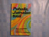 Puhalla Jumalan tuuli, Billy Grahamin kirjoituksia, Donald E. Demaray