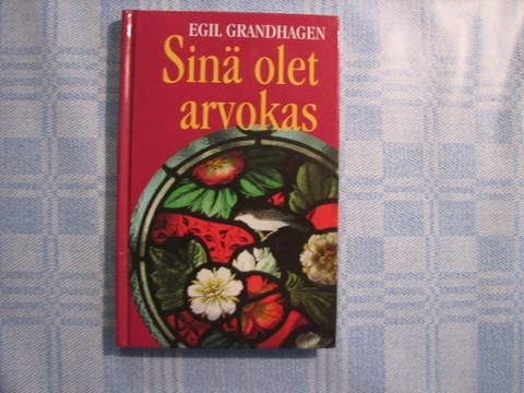 Sinä olet arvokas, Egil Grandhagen