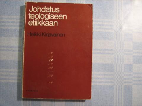 Johdatus teologiseen etiikkaan, Heikki Kirjavainen