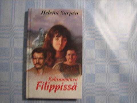 Kohtaaminen Filippissä, Helena Sarpén