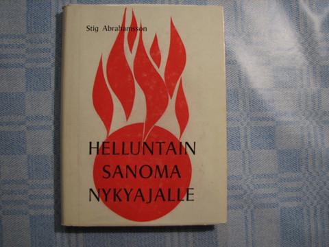 Helluntain sanoma nykyajalle, Stig Abrahamsson