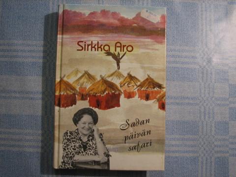 Sadan päivän safari, Sirkka Aro