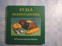 Et elä pelkästään leivästä, Matteuksen evankeliumi piirroksien, Pekka Hannula (piirrokset)