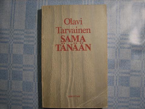 Sama tänään, Olavi Tarvainen
