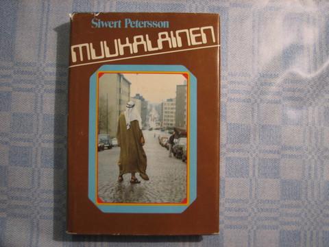 Muukalainen, Siwert Petersson