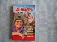 Talebaanien takana, Leena Kaartinen