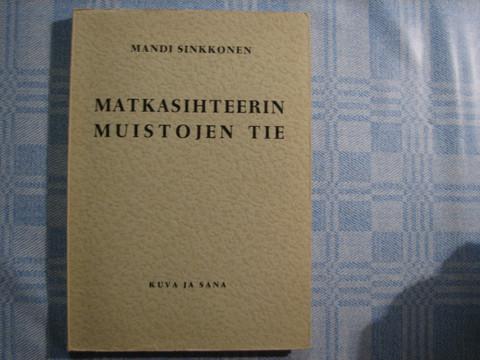 Matkasihteerin muistojen tie, Mandi Sinkkonen