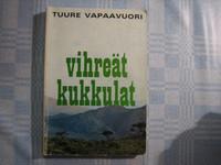 Vihreät kukkulat, Tuure Vapaavuori