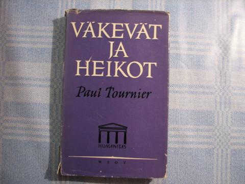 Väkevät ja heikot, Paul Tournier