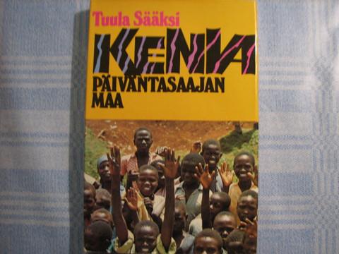 Kenia, päiväntasaajan maa, Tuula Sääksi