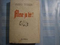 Mene ja tee, Aaro Tolsa