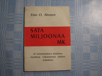 Sata miljoonaa mk, Eino O. Ahonen