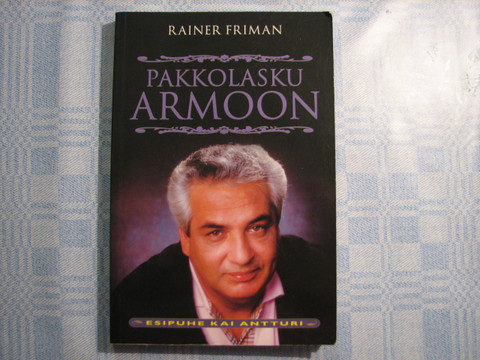 Pakkolasku armoon, Rainer Friman