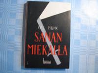 Sanan miekalla, Kaj Munk