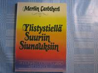 Ylistystiellä suuriin siunauksiin, Merlin Carothers