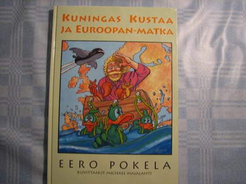 Kuningas Kustaa ja Euroopan-matka, Eero Pokela