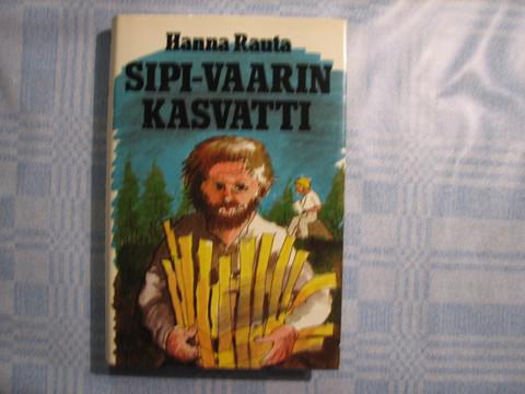 Sipi-vaarin kasvatti, Hanna Rauta