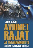 Avoimet rajat ja maahanmuutto, Juha Ahvio