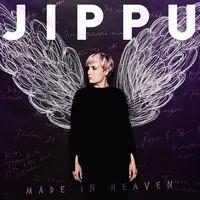 Made in heaven, Jippu