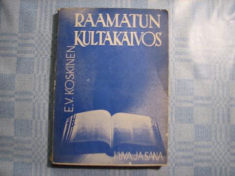 Raamatun kultakaivos, E.V. Koskinen