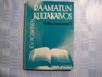 Raamatun kultakaivos, Vanha Testamentti 1, E.V. Koskinen