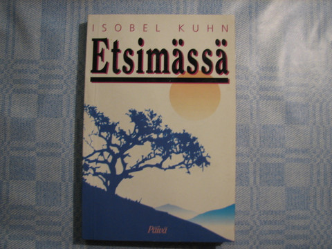 Etsimässä, Isobel Kuhn