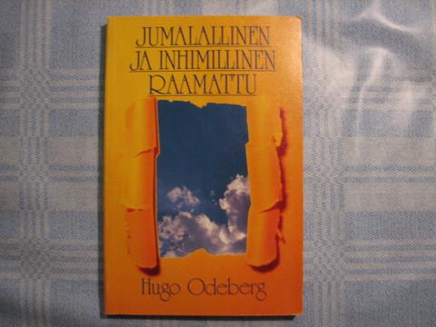 Jumalallinen ja inhimillinen Raamattu, Hugo Odeberg