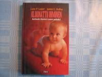 Kloonattu ihminen, asettuuko ihminen Luojan paikalle, Lane P. Lester, James H. Hefley