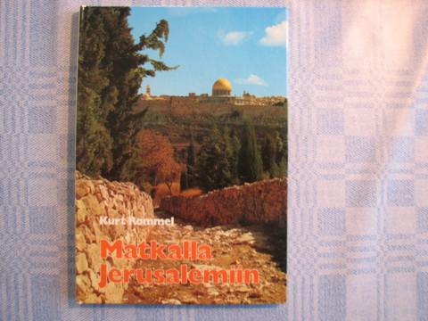 Matkalla Jerusalemiin, Kurt Rommel