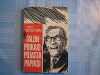 Talonpoikaispojasta papiksi, Otto Weckström
