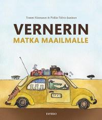 Vernerin matka maailmalle, Tommi Kinnunen, Pirkko Talvitie-Jaatinen
