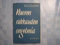 Nuoren rakkauden ongelmia, E.G. Gulin