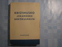 Kristinusko jokamiehen näkökulmasta, E.G. Gulin (toim.)