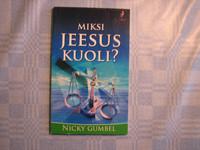 Miksi Jeesus kuoli, Nicky Gumbel