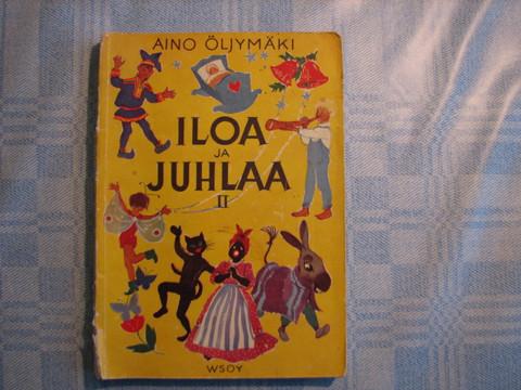 Iloa ja juhlaa II, Aino Öljymäki