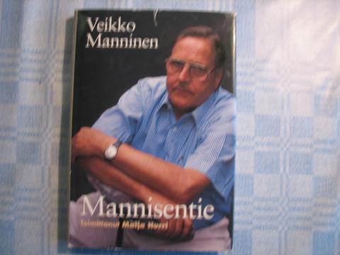 Veikko Manninen, Mannisentie, Maija Hurri (toim.)