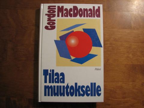 Tilaa muutokselle, Gordon MacDonald