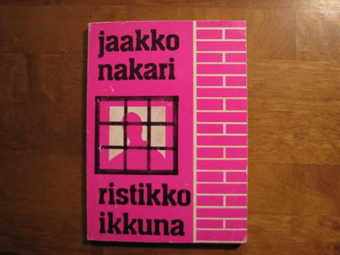 Ristikkoikkuna, Jaakko Nakari