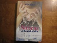 Naiseus vedenjakajalla, kristillinen näkökulma feminismiin, Pirjo Alajoki