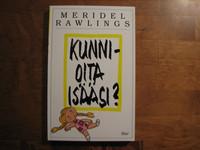Kunnioita isääsi, Meridel Rawlings