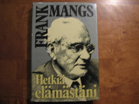 Hetkiä elämästäni, Frank Mangs
