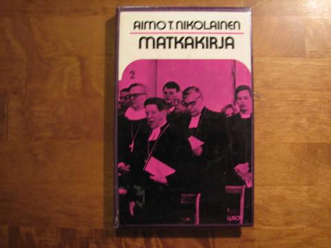 Matkakirja, Aimo T. Nikolainen