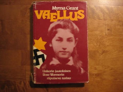 Vaellus, Myrna Grant
