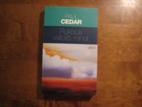 Rukous valloitti minut, Paul Cedar