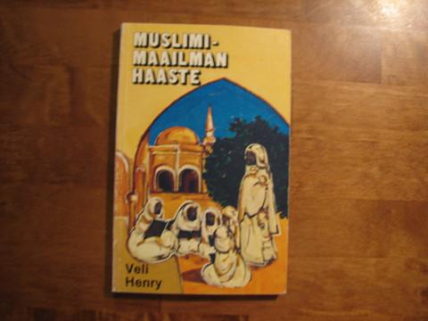 Muslimimaailman haaste, Veli Henry