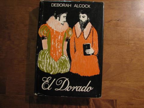 El Dorado, Deborah Alcock